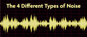 what are the 4 different types of noise