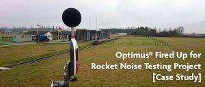 Optimus® Fired Up for Rocket Noise Testing Project [Case Study]