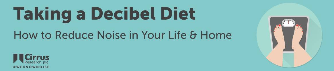 banner illustration for Taking a Decibel Diet: How to Reduce Noise in Your Life & Home