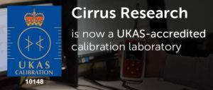 An image that displays the UKAS calibration logo, and text that reads Cirrush Research is now a UKAS-accredited calibration laboratory
