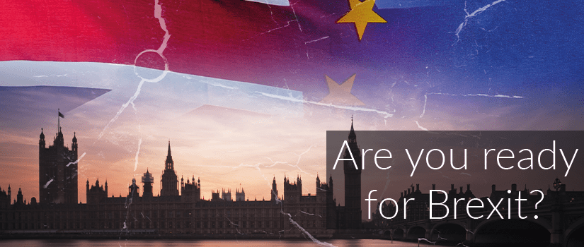 "An image showing the UK Houses of Parliament, with the Union Jack and the EU flag above them. The text on the image reads ""are you ready for Brexit?"""