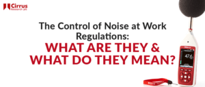 The Control of Noise at Work Regulations